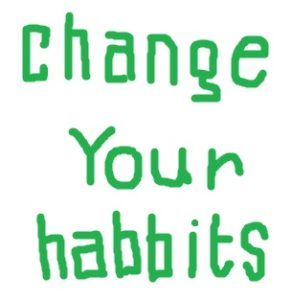Change-Your-Habbits