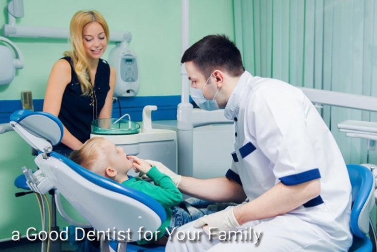 Five Ways to Find a Good Dentist for Your Family